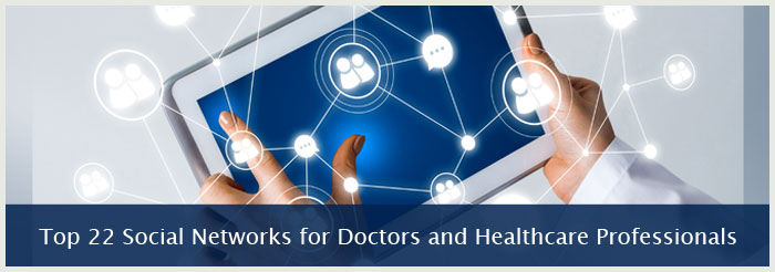 Top 22 Social Networks for Doctors and Healthcare Professionals