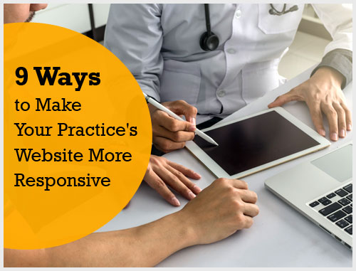 9 Ways to Make Your Practice's Website More Responsive