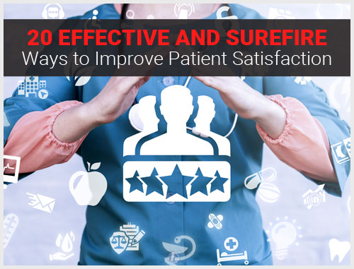 20 Effective and Surefire Ways to Improve Patient Satisfaction