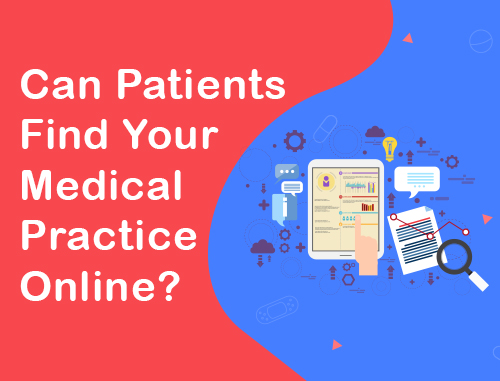 Can Patients Find Your Medical Practice Online?