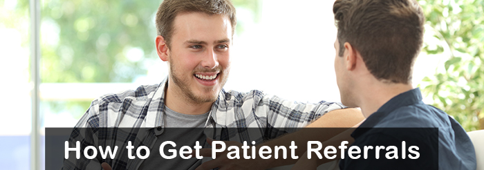 How to Get Patient Referrals