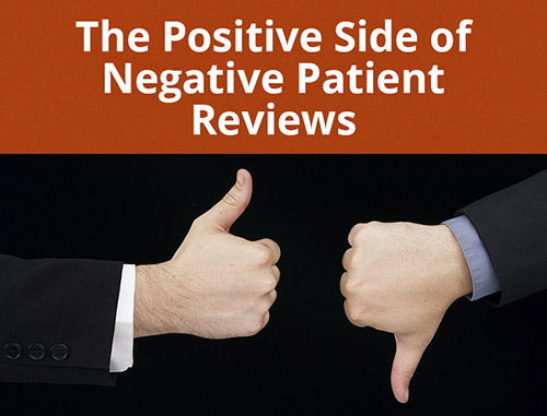 The Positive Side of Negative Patient Reviews