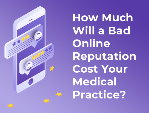 How Much Will a Bad Online Reputation Cost Your Medical Practice?