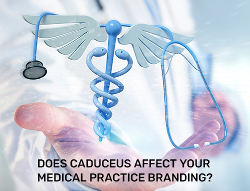 Does Caduceus Affect Your Medical Practice Branding?