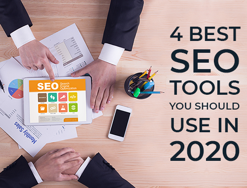 4 Best SEO Tools You Should Use in 2020