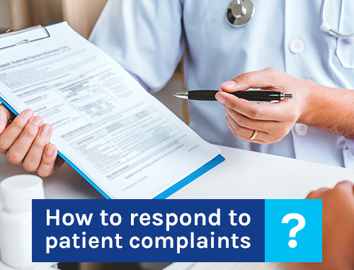 How to respond to patient complaints?