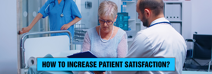 How to increase patient satisfaction?