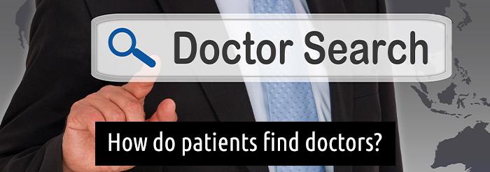 How do patients find doctors?