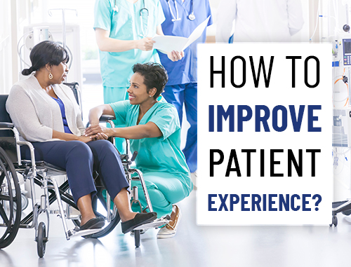 How to improve patient experience?