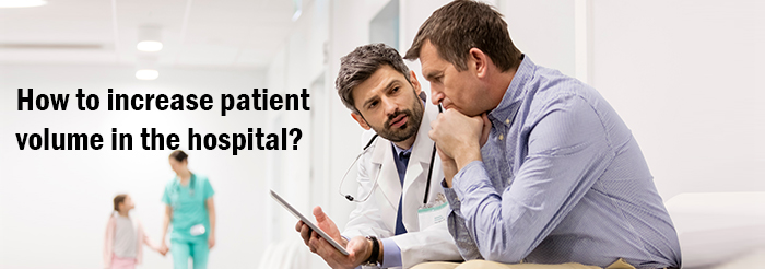 How to increase patient volume?