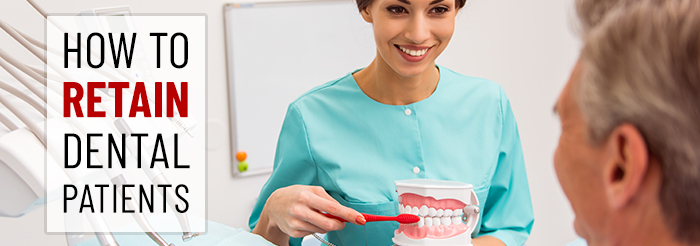 How to retain dental patients?