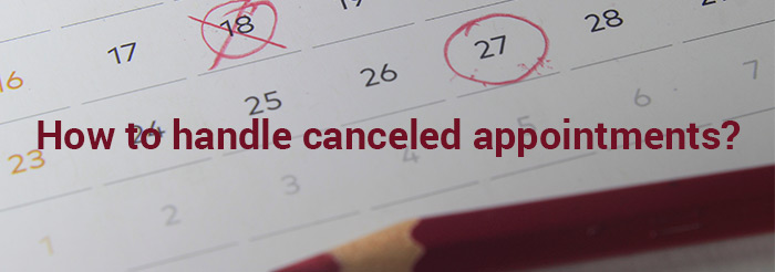 How to handle canceled appointments?