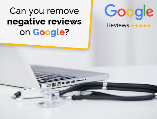 Can you remove negative reviews on Google?