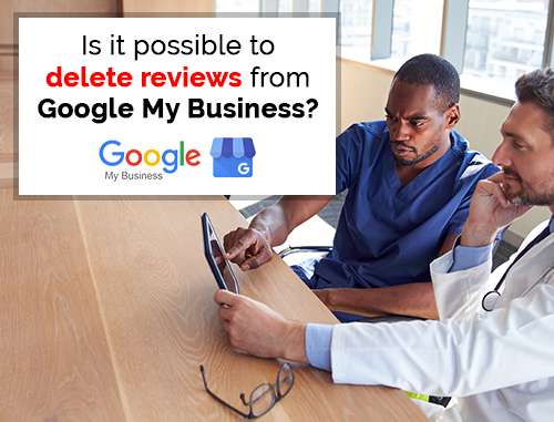 Is it possible to delete reviews from Google My Business?