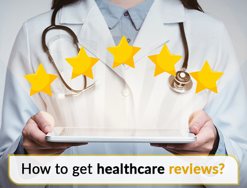How to get healthcare reviews?