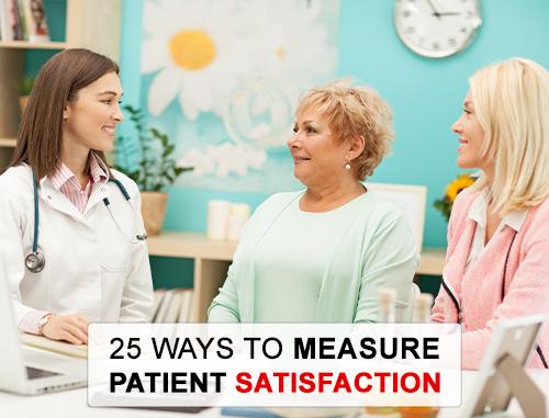 25 Ways to Measure Patient Satisfaction