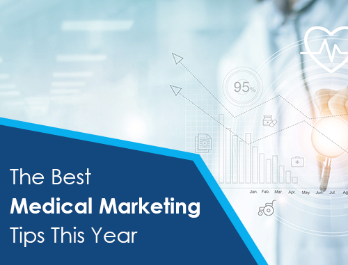 The Best Medical Marketing Tips You Will Read This Year