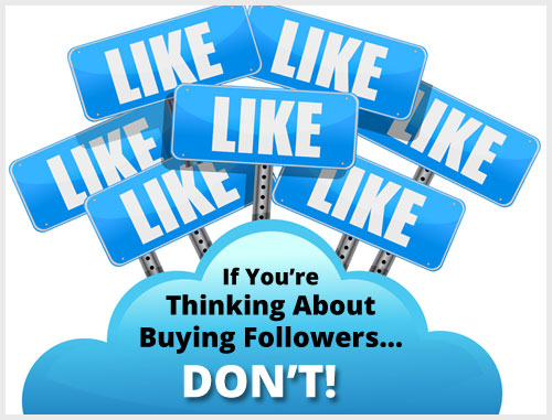 If You're Thinking About Buying Followers… Don't!