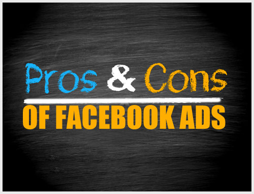 The Pros and Cons of Facebook Ads