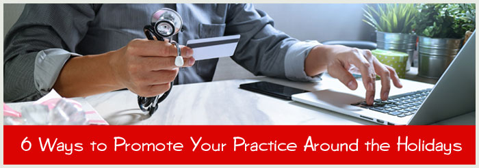 6 Ways to Promote Your Practice Around the Holidays